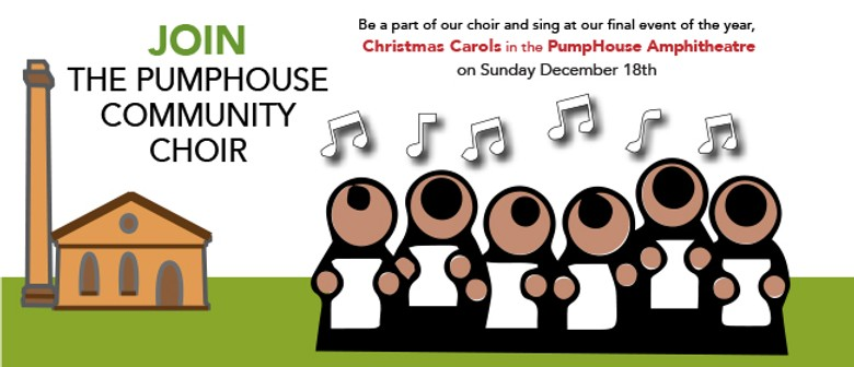Join the PumpHouse Community Choir