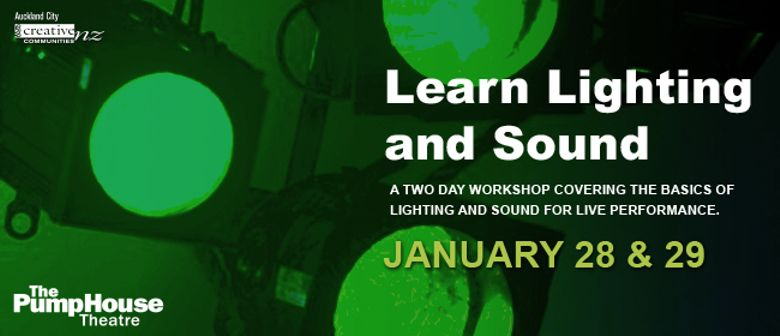 Introductory Workshop for Lighting & Sound