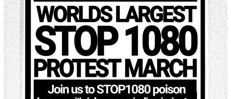 Worlds Largest Stop 1080 Protest March