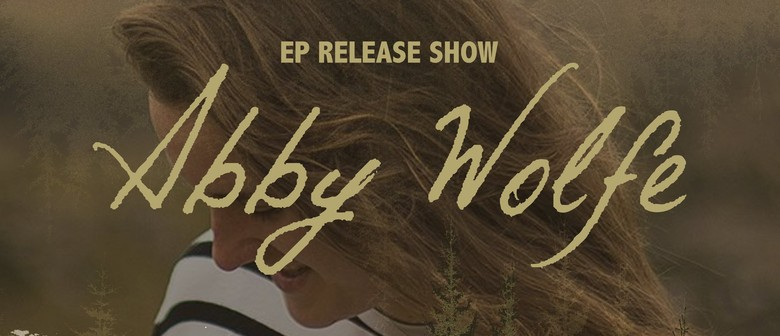 Abby Wolfe - Open Your Eyes - EP Release