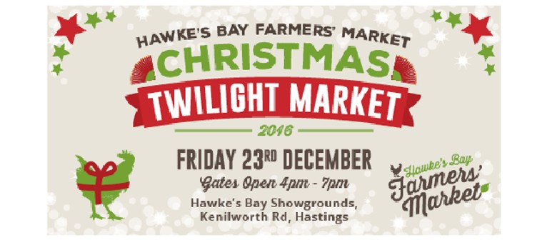 Hawke's Bay Farmers' Market - Christmas Twilight Market