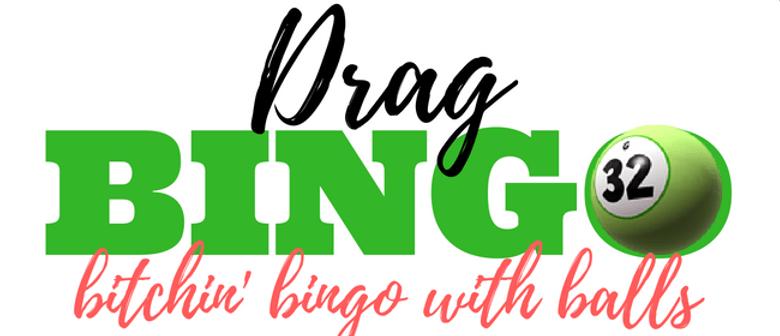 Drag Queen Bingo - Hosted By Felicity Frockaccino