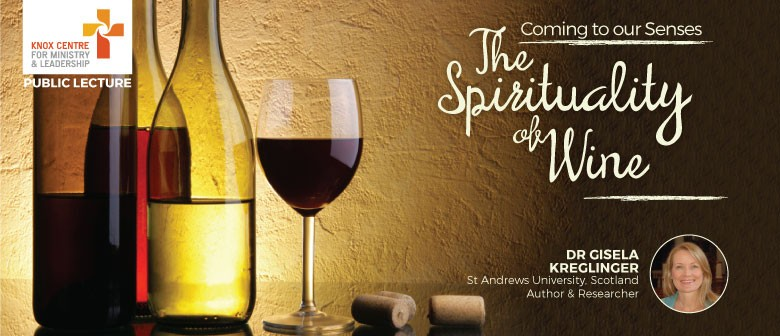 Coming to Our Senses: The Spirituality of Wine