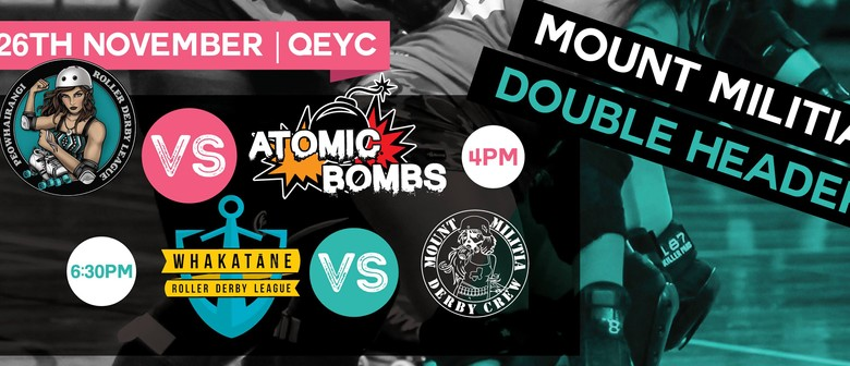 Roller Derby: Mount Militia Double Header