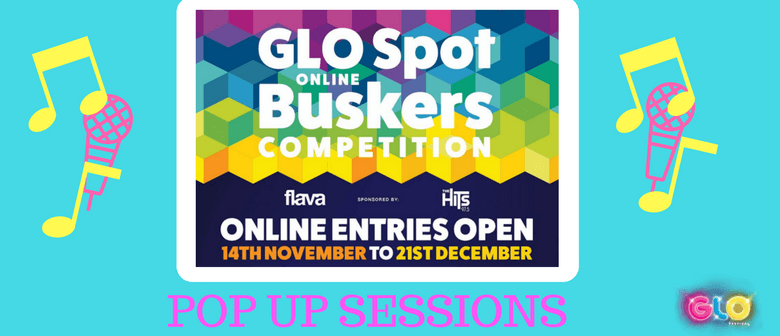 Rotorua GLO Online Buskers Comp Pop Up Sessions