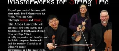 Aroha Ensemble Masterworks for String Trio