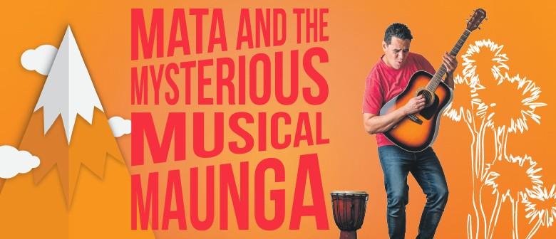 Mata and The Mysterious Musical Maunga