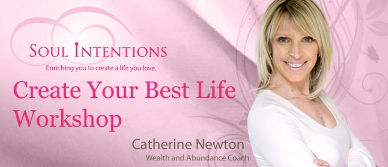 Create Your Best Life Workshop
