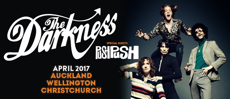 The Darkness New Zealand Tour with Push Push