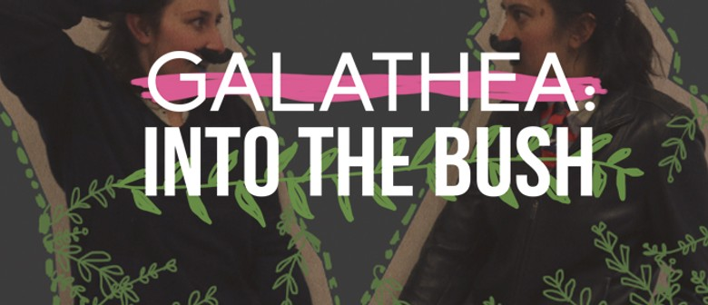 Galathea: Into the Bush