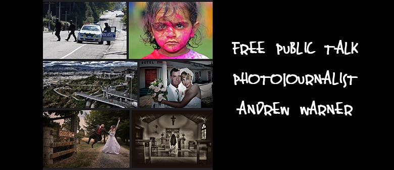 Talk - Photojournalist Andrew Warner