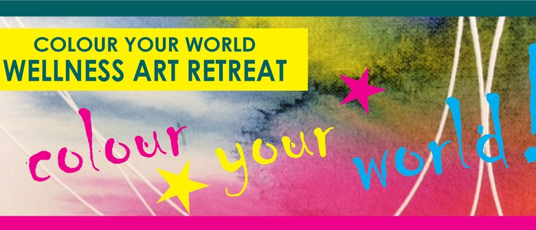 Colour Your World Wellness Art Retreat