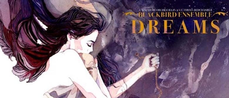 Blackbird Ensemble: Dreams