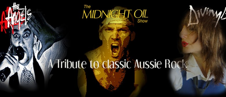 The Angels, Midnight Oil and Divinyls Tribute Show