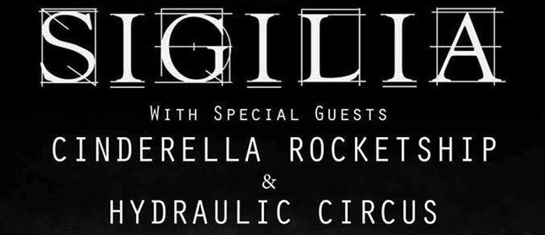 Sigilia, Cinderella Rocketship, Hydraulic Circus