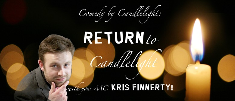 Comedy By Candlelight: Return to Candlelight