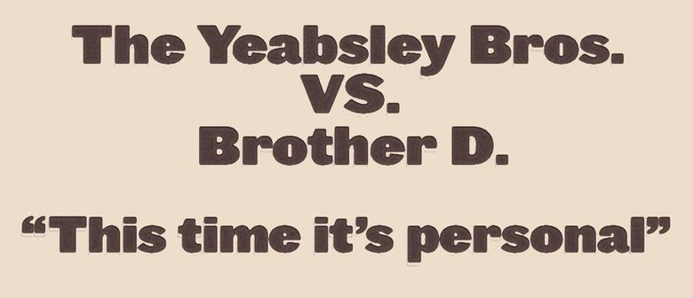 Yeabsley Brothers Vs. Darren Mathiassen - The Grudge Match