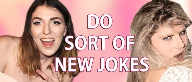 Ha! Bracewell and Brine Do Sort of New Jokes