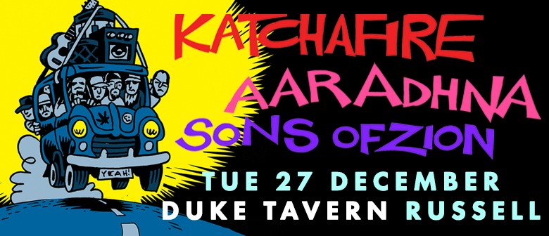 Katchafire With Aaradhna & Sons of Zion