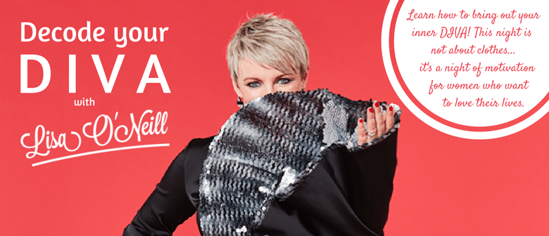 Decode Your Diva With Lisa O'Neill