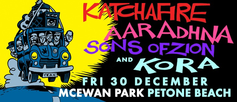 Katchafire with Kora, Aaradhna & Sons of Zion