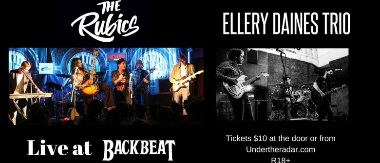 The Rubics and Ellery Daines Trio