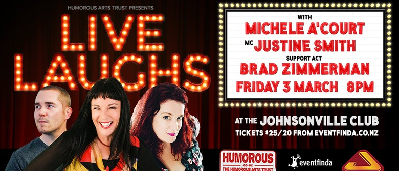 Live Laughs with Michele A'Court and Justine Smith