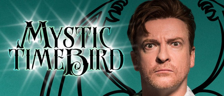 Rhys Darby Mystic Time Bird