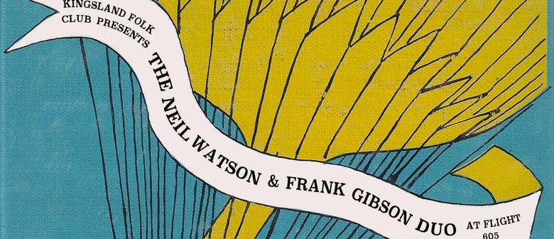 Kingsland Folk Club Presents: Neil Watson & Frank Gibson