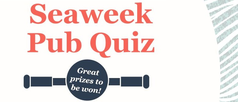 The Great Seaweek Pub Quiz