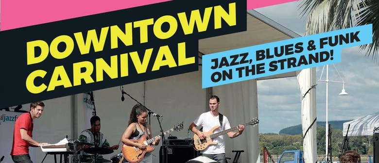 National Jazz Festival 2017 - Downtown Carnival