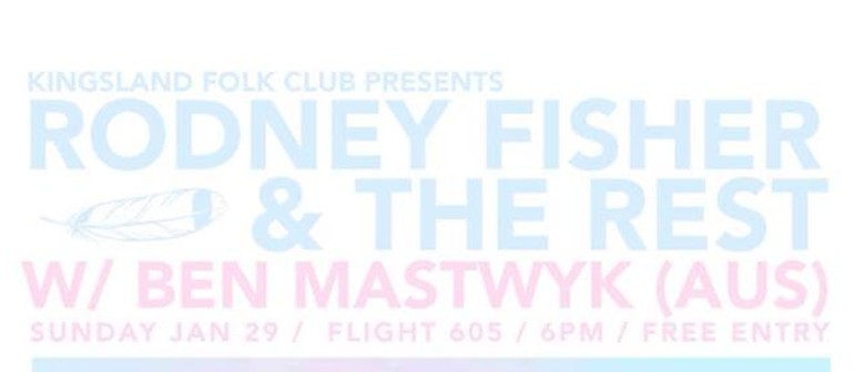 Kingsland Folk Club Presents: Rodney Fisher & Ben Mastwyk