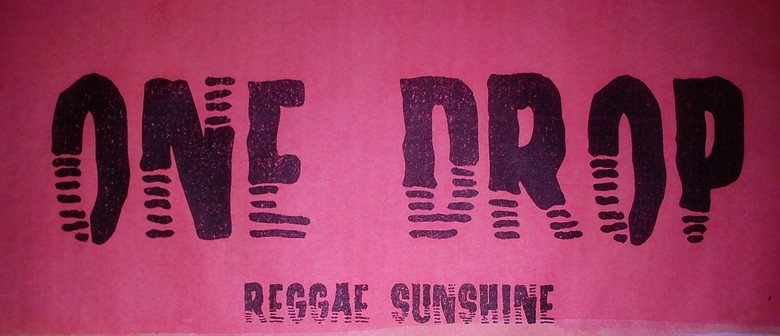 One Drop: Waitangi Reggae Party