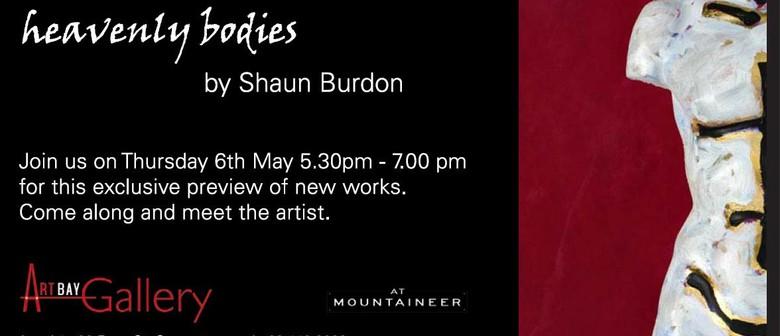 Shaun  Burdon: Heavenly Bodies