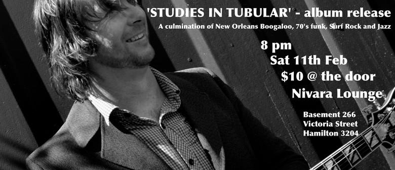 Neil Watson: Studies In Tubular Album Release