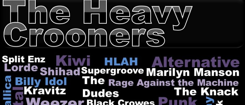 The Heavy Crooners - Live and Dangerous