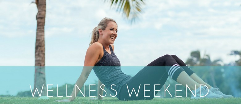 Wellness Weekend