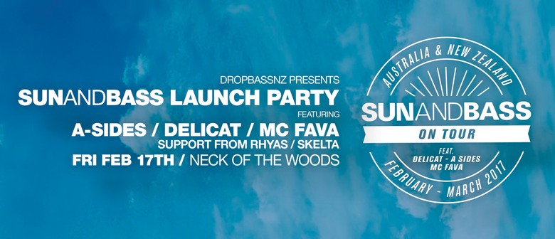 Sun and Bass - Auckland Launch Party