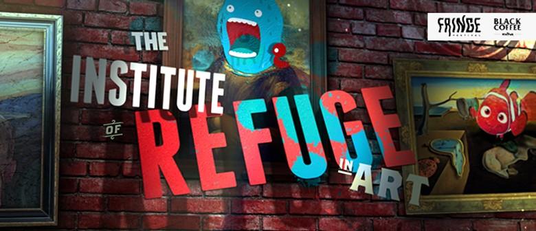 The Institute of Refuge in Art