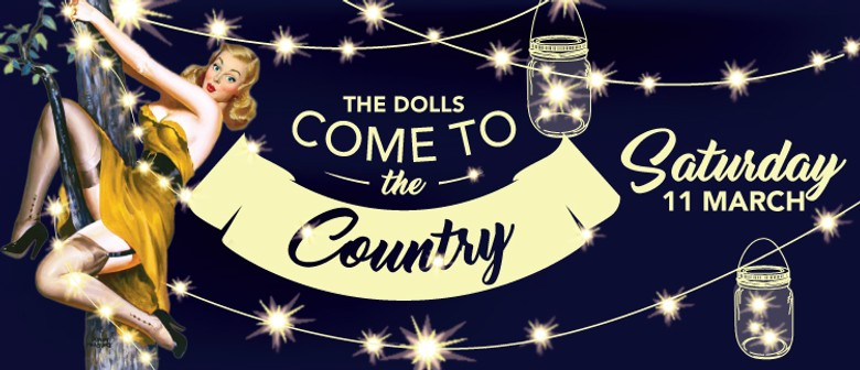 Dolls Come to The Country: CANCELLED