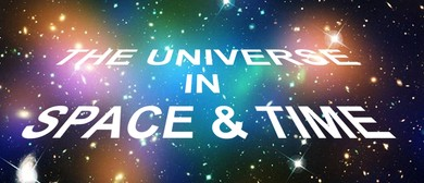 The Universe In Space and Time