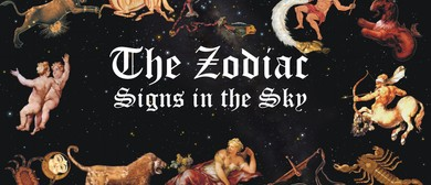 The Zodiac - Signs In the Sky