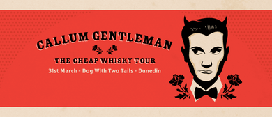Callum Gentleman Cheap Whisky Tour