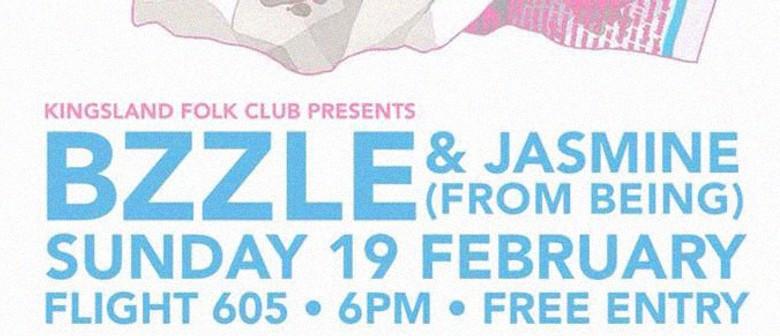 Kingsland Folk Club Presents: BZZLE & Jasmine (Being)