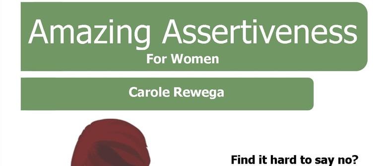 Amazing Assertiveness