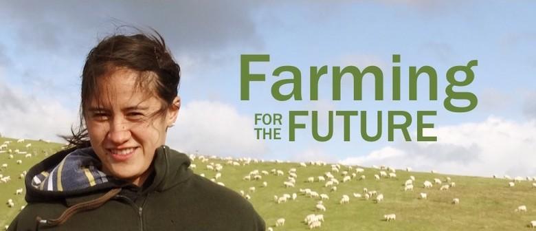Farming for the Future Seminar