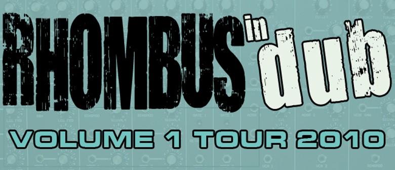 Rhombus in Dub: Volume 1 Tour