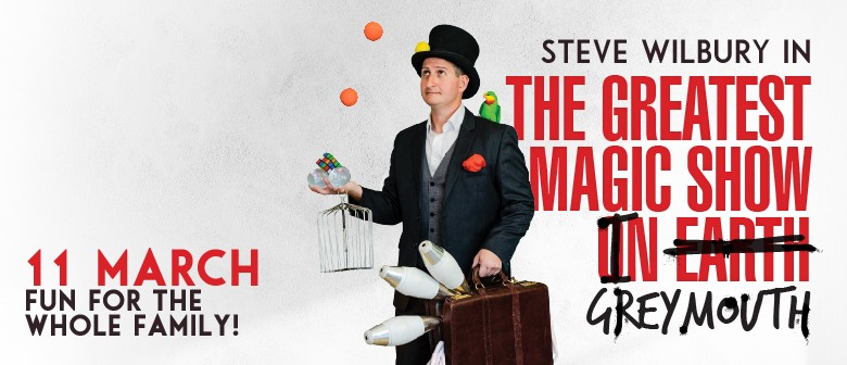 The Greatest Magic Show in Greymouth