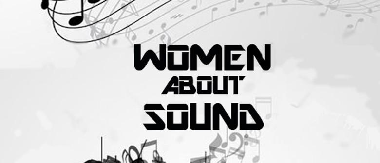 Woman About Sound Workshop Series No. 2