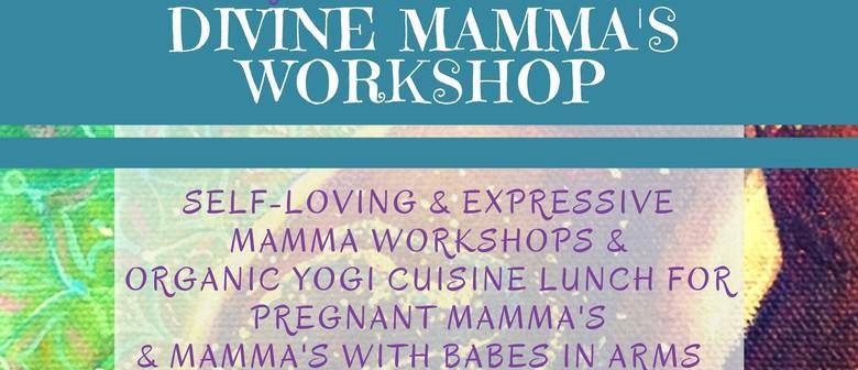 Divine Mamma's Day Workshop